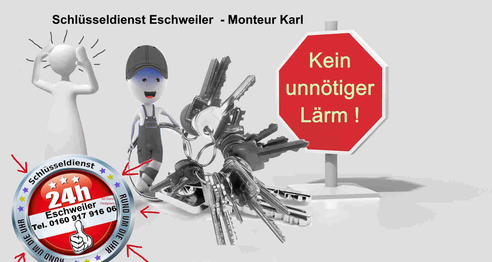 Schlüsseldienst Weisweiler - Stadt Eschweiler - kein Lärm - Tür öffnen fast lautlos - Es geht auch anders !