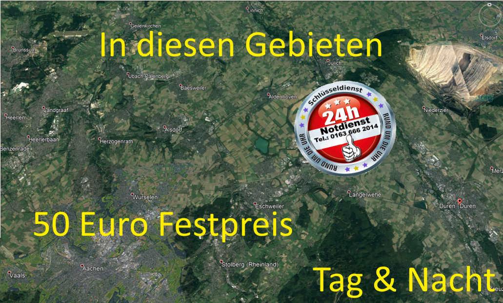 Schlüsseldienst Aachen Würselen Alsdorf Herzogenrath Geilenkirchen Eschweiler Stolberg Jülich Düren Baesweiler zum 50 Euro Festpreis